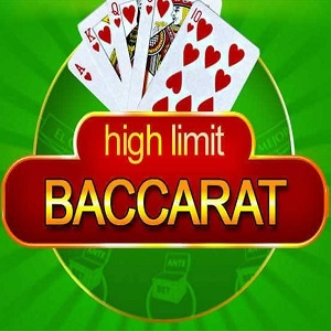 High Limit Baccarat Game